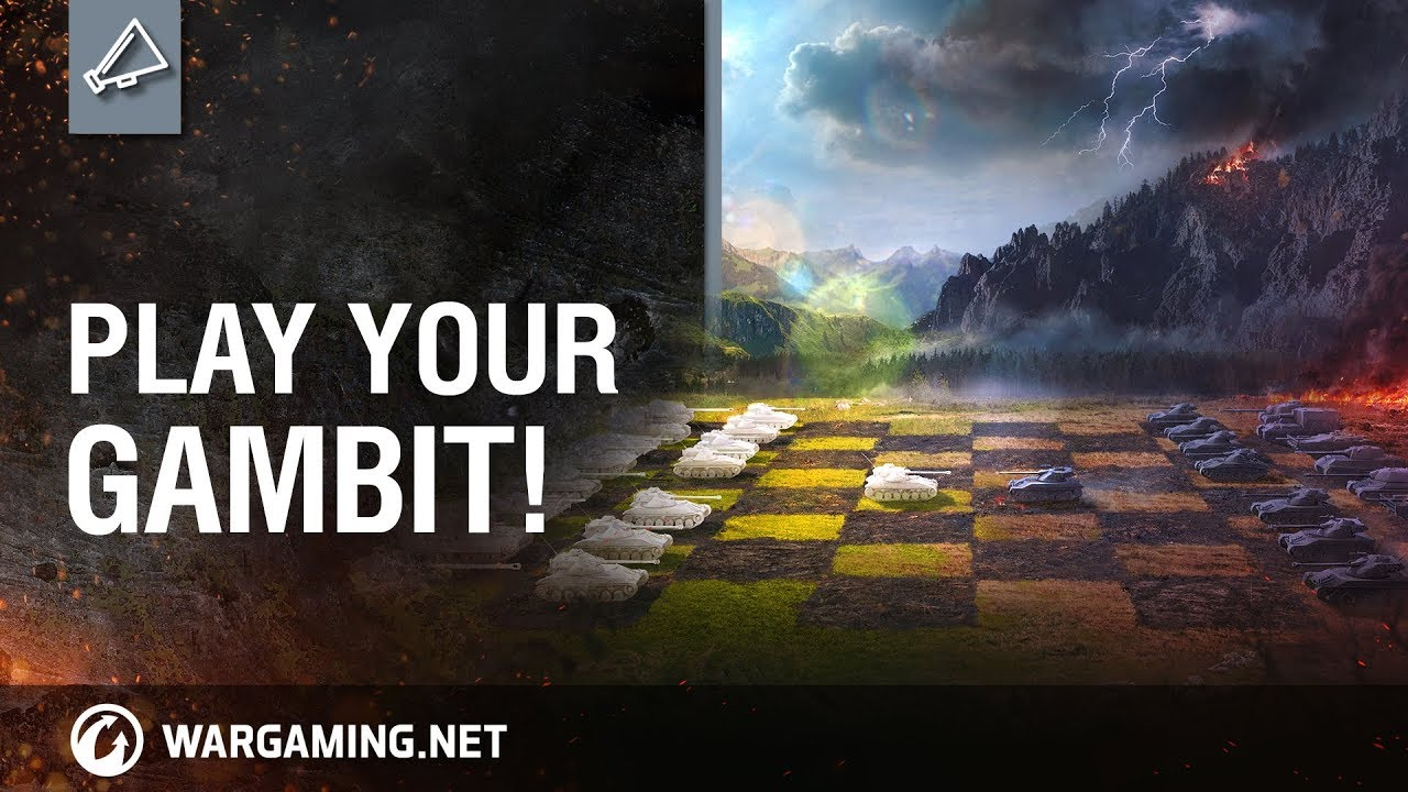 World of Tanks: Play your Gambit!