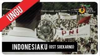 Download lagu UNGU Indonesiaku OST Soekarno MP3