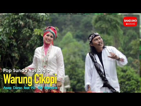 Download Asep Darso feat HJ. Siti Maryanti - Warung Cikopi [Official Bandung Music] Mp4 baru