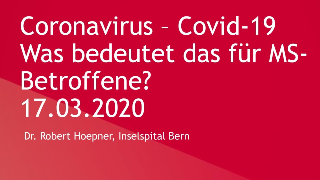 Coronavirus - Covid-19: Was bedeutet das für MS-Betroffene? | Stand: 17.3.2020