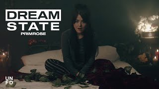 Dream State - Primrose [Official Music Video]