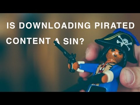 Is Downloading Pirated Content A Sin?