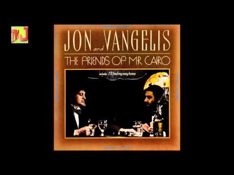 Jon and Vangelis - The Friends of Mr Cairo: I'll Find My Way Home
