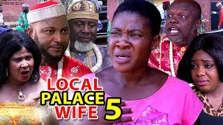 LOCAL PALACE WIFE SEASON 5 - Mercy Johnson | New Movie | 2019 Latest Nigerian Nollywood Movie