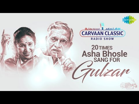 Carvaan Classic Radio Show |20 Time Asha Bhosle Sang For Gulzar| Mera Kuchh Samaan |Sun Sun Sun Didi