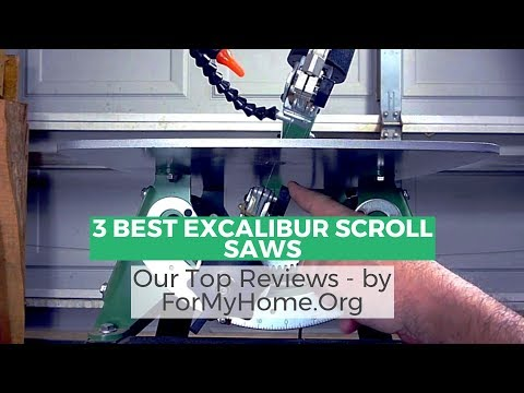 3 Best Excalibur Scroll Saws In The Market