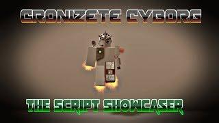 Roblox Script Showcase Episode#831/Cronizete Cyborg Entity