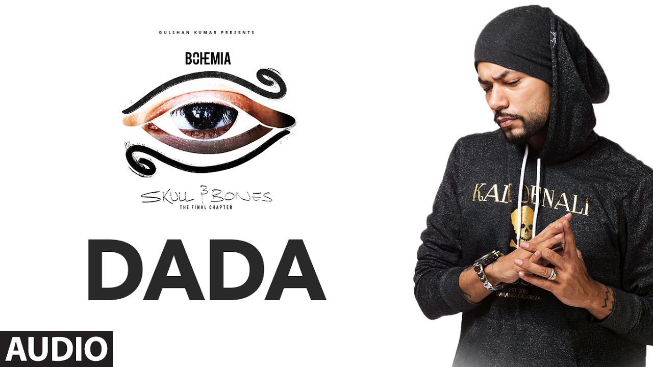 Bohemia: DADA Official (Audio) Song | Skull & Bones | T-Series Watch Online & Download Free