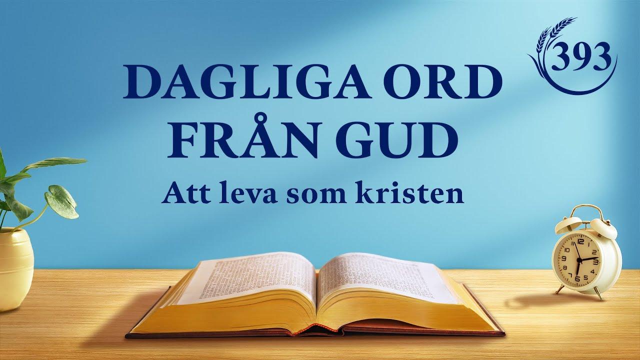 """Dagliga ord från Gud   """"Du borde leva för sanningen eftersom du tror på Gud""""   Utdrag 393"""