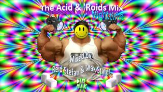 Video The Acid & 'Roids Mix - Nighttime (Mixed by Max Styler and Reid Stefan) download MP3, 3GP, MP4, WEBM, AVI, FLV Januari 2018