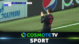 Λίβερπουλ - Ατλέτικο (2-3) Highlights - UEFA Champions League 2019/20 - 11/3/2020 | COSMOTE SPORT HD