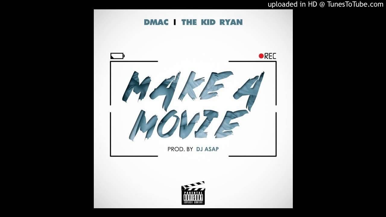 D Mac Feat  The Kid Ryan - Make A Movie (Acapella) | 98 BPM