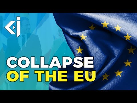 Will the EU collapse and lead to CIVIL WAR? - KJ Vids