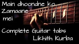 Main dhoondne ko zamane mein - Heartless Complete Guitar tabs Lesson/Tutorial by Likhith Kurba