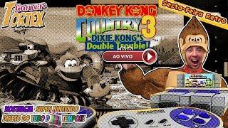 🔴Sambatex 3.0   Donkey Kong Country 3: Dixie Kong's Double Trouble!