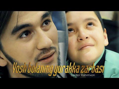 Sardor Rahimxon - Yosh Bolaning Yurakka Zarbasi (AJR Loyihasi)