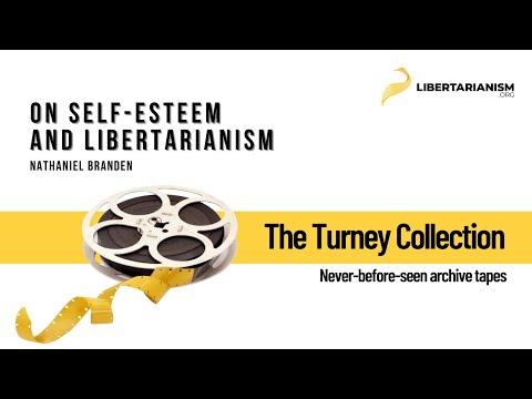 Nathaniel Branden on Self-Esteem and Libertarianism Mp3