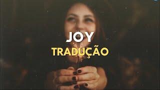 for KING & COUNTRY - joy. (TRADUÇÃO PT-BR)