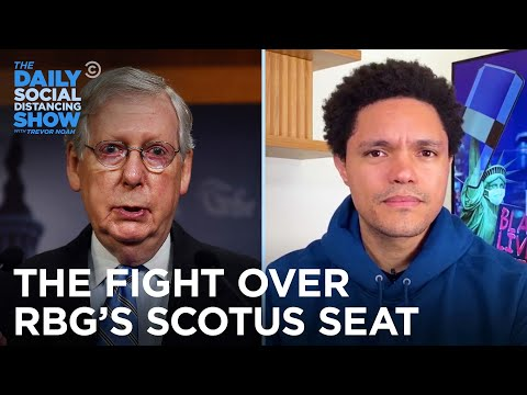 The Political War Over Justice Ginsburg's Supreme Court Seat | The Daily Social Distancing Show