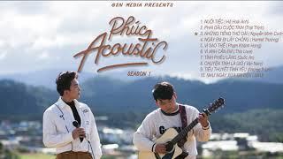[Playlist Full 10 Tâp] PHÚC ACOUSTIC season 1 - Tăng Phúc