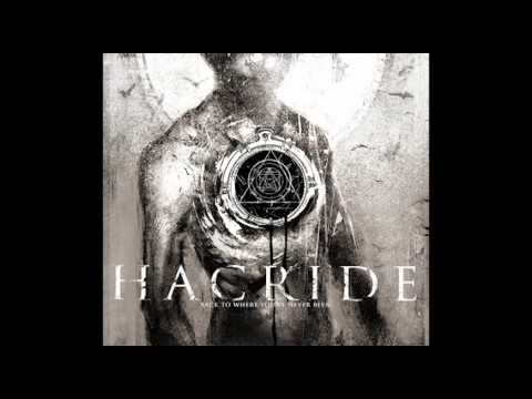 H A C R I D E - Overcome *NEW SINGLE 2013*