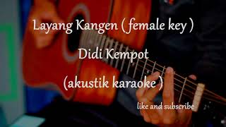 Download Mp3 Layang Kangen - Didi Kempot   Akustik Karaoke   Female Key