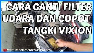 Cara Ganti Filter Udara dan Cara Copot / Lepas Tangki Yamaha New Vixion