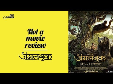 The Jungle Book (Hindi) | Not A Movie Review | Sucharita Tyagi | Film Companion