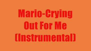 Crying Out For Me - Mario (Instrumental)