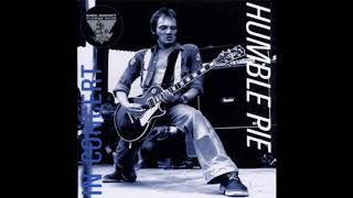 HUMBLE PIE were one of the first British Rock & Roll supergroups in the seventies, featuring STEVE MARRIOTT who started in 1972 with SMOKIN , one of the ...