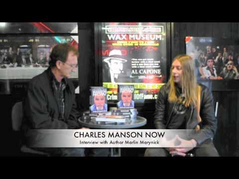 Criminals Hall Of Fame Interview With Marlin Marynick, Author Of Charles Manson Now.mov