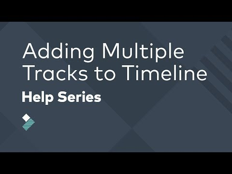 Adding Multiple Tracks to the Timeline | Filmora Tutorial