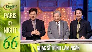 Paris By Night 66 - Nhạc Sĩ Trịnh Lâm Ngân