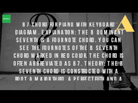 What Is The B7 Chord On Piano Youtube