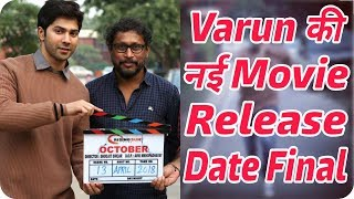Varun Dhawan & Banita Sandhu Movie October Release Date Final