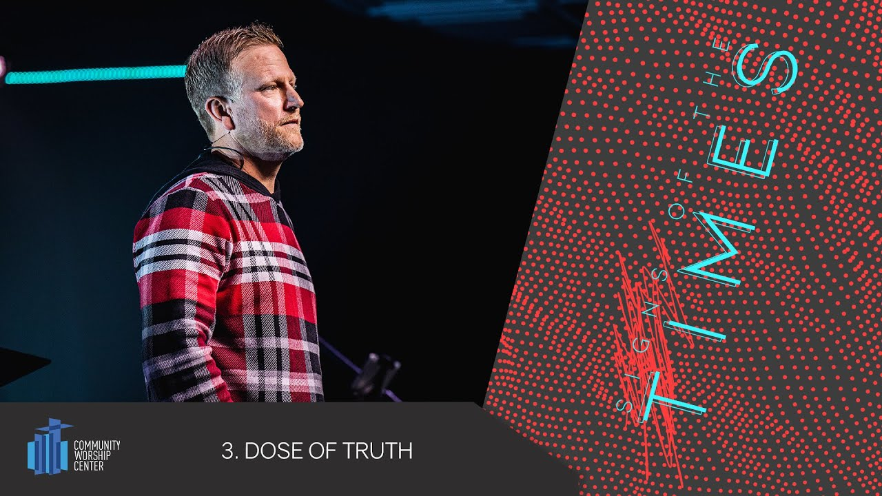Dose of Truth | Signs of the Times | Pastor Keith Deal