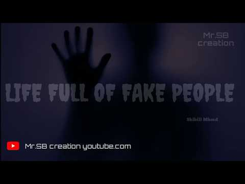 Life Full Of Fake People Whatsapp Status Videos New Whatsapp