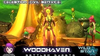 ★ Wildstar ★ - Civil Service: Woodhaven