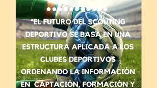 ¿Qué es Scouting Deportivo? Parte de la entrevista en la Cadena Ser en el programa El Faro