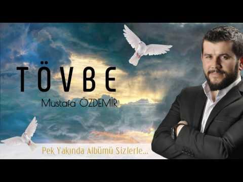 Mustafa Özdemir - Tövbe Albüm...