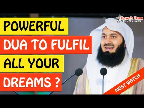 🚨POWERFUL DUA TO FULFILL ALL YOUR DREAMS🤔 - Mufti Menk