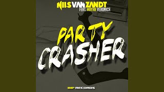 Party Crasher (Original Extended Mix) feat. Mayra Veronica