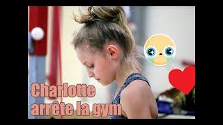 Charlotte arrête la gym...