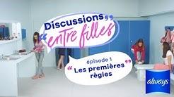 Les premières règles - discussions entre filles épisode 1