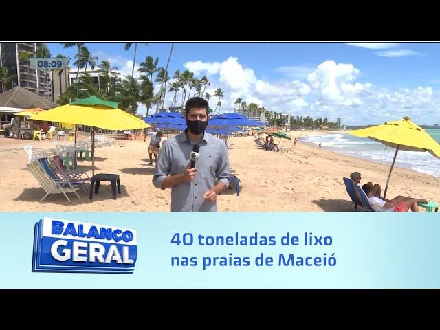 Falta de consciência: De sexta a domingo são recolhidas 40 toneladas de lixo nas praias de Maceió