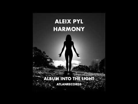 HARMONY - ALBUM INTO THE LIGHT - ALEIX PYL