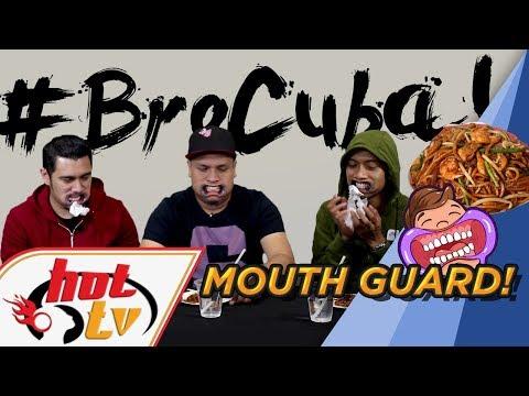 Bro Cuba : Makan guna 'mouth guard'!
