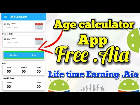 Life Time Earning App Free .Aia 🔥 Age Calculator App Free .Aia 🔥 AppyBuilder In 4k 🔥