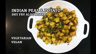 Indian Potato & Peas - Aloo Matar Fry - Vegan Indian Recipe