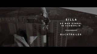 SILLA - IN SÜDBERLIN - OFFICIAL TRAILER
